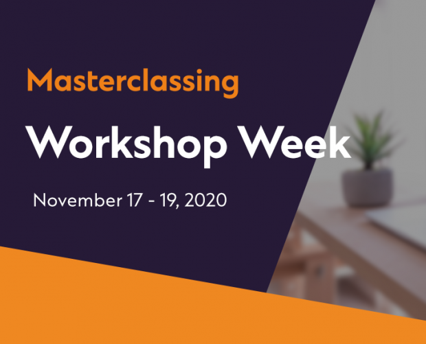 Introducing Masterclassing Workshop Week