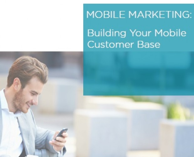 Mobile Marketing: Building Your Customer Base